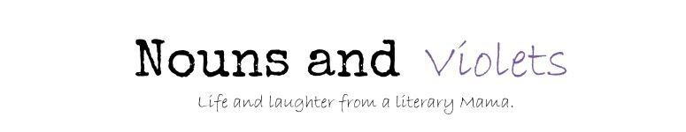 Nouns and Violets